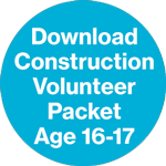 Download Construction Volunteer Packet - Age 16-17