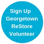 Sign Up Georgetown ReStore Volunteer