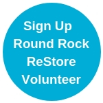 Sign Up Round Rock ReStore Volunteer